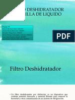 Filtro Deshidratador y Mirilla de Liquido