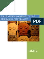 Día de Muertos, Ofrendas y Ritos Funerarios Prehispanicos