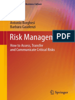 Risk Management - How to Assess, Transfer and Communicate Critical Risks