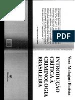 BATISTA, Vera. Introdução crítica à criminologia brasileira..pdf