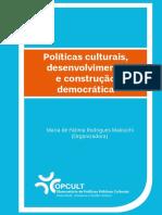 POLÍTICAS CULTURAIS, DESENVOLVIMENTO E CONSTRUÇÃO DEMOCRÁTICA