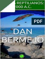 Bermejo, Dan - Dioses Reptilianos. 2000 a.C