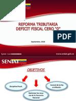 "Reforma Tributaria Déficit Fiscal Cero ""0"""