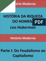SLIDES - História da Riqueza do Homem_Leo Huberman.pdf