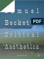 Samuel Beckett's Critical Aesth - Tim Lawrence