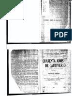 Cuarenta años de cautiverio (memorias del inka Juan Bautista Túpac Amaru) - Loayza, Francisco A.