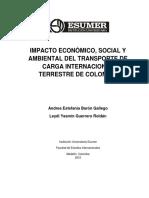IMPACTO ECONÓMICO, SOCIAL Y AMBIENTAL DEL TRANSPORTE DE CARGA INTERNACIONAL TERRESTRE DE COLOMBIA.pdf