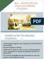 Evolução da habitação no Brasil Colônia.ppt