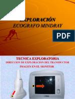 Tecnica exploratoria - Ecografo Mindray...