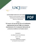 El Impacto Del Uso de Las TIC en El Rendimiento Organizacional de Las PYME en La Industria Manufacturera en El Subsector Fabricación de Productos Metálicos de Ciudad Juárez