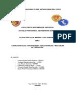UNIDAD 1 CARACTERISTICAS Y PROPIEDADES FISICO-QUIMICAS Y MECANICAS DE LA MADERA_Grupo 1.docx