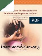 Manual Para La Rehabilitación de Niños Con Implante Coclear