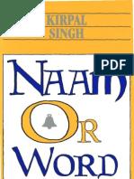 Naam or Word (Sant Kirpal Singh)