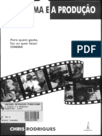 O Cinema e a Producao Chris Rodrigues
