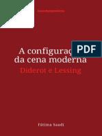A configuração da cena moderna - Diderot e Lessing.pdf
