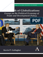 (Anthem Frontiers of Global Political Economy) Kevin P. Gallagher-The Clash of Globalizations_ Essays on the Political Economy of Trade and Development Policy-Anthem Press (2013)