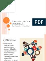 Identidad, cultura y comunidad.pptx