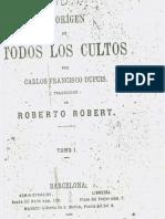 Dupuis Carlos Francisco - El Origen De Todos Los Cultos - Tomo 01 (Scan).pdf