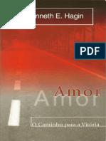 Amor, O Caminho Para A Vitória - Kenneth E. Hagin.pdf