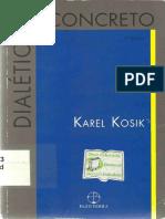 Kosik, Karel - Dialética do Concreto.pdf
