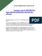 PMMA, Silicone Industrial e Prótese de Silicone