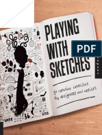 Playing With Sketches 50 Creative Exercises for Designers and Artists