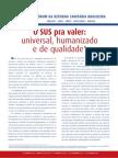 O SUS pra valer - universal, humanizado e de qualidade - Relatório do Fórum da Reforma Sanitária