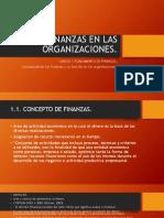 FINANZAS EN LAS  ORGANIZACIONES UNIDAD 1.pptx