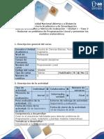 Guía de Actividades y Rúbrica de Evaluación - Fase 2 - Redactar Un Problema de Programación Lineal y Presentar Los Modelos Matemáticos