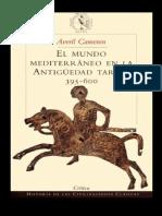 Cameron, Averil. - El Mundo Mediterraneo en La Antiguedad Tardia, 395-600 [1998]