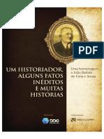 Um historiador, alguns atos inéditos e muitas histórias - Histórico Manaus