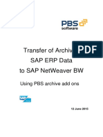 Transfer of Archived SAP ERP Data to SAP NetWeaver BW. Using PBS Archive Add Ons