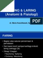 Kuliah 4  - Anatomi Fisiologi THT dr Maria -FARING & LARING.pptx