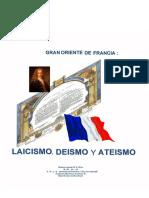 GRAN ORIENTE DE FRANCIA LAICISMO DEISMO Y ATEISMO en Espanol.pdf