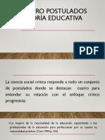 Los Cuatro Postulados de La Teoría Educativa Crítica
