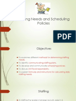 Staffing Needs and Scheduling Policies