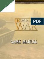 Theatre of War Game Manual