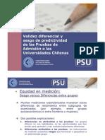 Validez diferencial y sesgo de predictividad de las Pruebas de Admisión a las Universidades Chilenas
