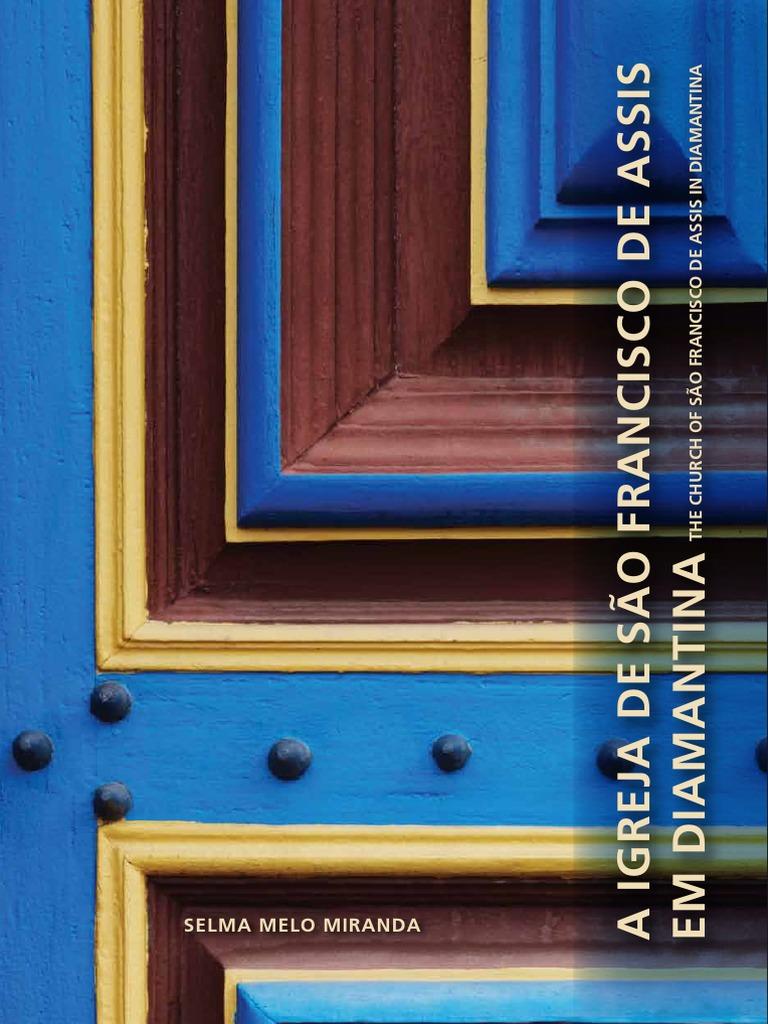 47de23ff7 livro - A Igreja de Sao Francisco de Assis de Diamantina