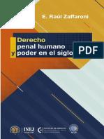 DERECHO PENAL HUMANO Y PODER DEL SIGLO XXI - ZAFFARONI.pdf