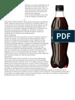 Coke Zero Es Un Refresco Sin Calorías y Sin Azúcar Realizada Por La Empresa Coca