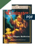 Elminster 1. - Egy Mágus Születése