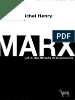 Henry, Michel Marx Vol. II_ Una filosofia de la economía