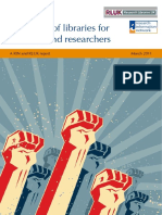 The Value of Libraries for Research and Researchers. a RIN and RLUK Report March 2011