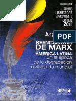 Reencuentro de Marx con América Latina. En la época de la degradación civilizatoria mundial