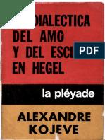 89_Kojeve, Alexandre - La dialectica del Amo y el Esclavo en Hegel.pdf