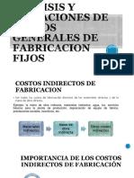 ANALISIS Y VARIACIONES DE GASTOS GENERALES DE FABRICACION FIJOS.pptx