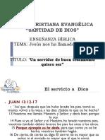 Jesús Nos Ha Llamado a Servir