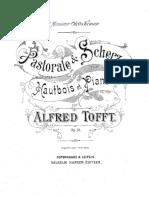 Tofft, Alfred - Pastorale & Scherzo Pour Hautbois Et Piano. Op.10