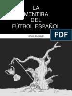 La Mentira del Fútbol Español
